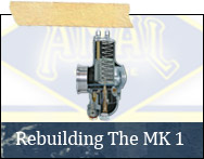 Notes On Rebuilding the Amal Mark 1 Concentric Carburetter